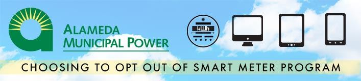 Alameda Municipal Power Choosing to Opt Out of Smart Meter Program